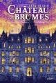 Couverture Le Château des Brumes Editions Milan 2018