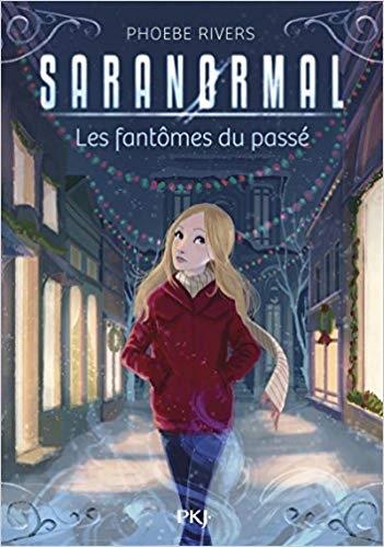 Couverture Saranormal, tome 4 : Les fantômes du passé