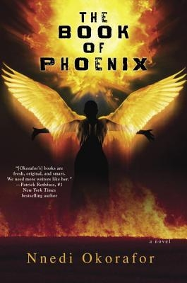 Couverture Who Fears Death, book 0.1: The Book of Phoenix