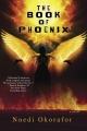 Couverture Who Fears Death, book 0.1: The Book of Phoenix Editions Daw Books 2016