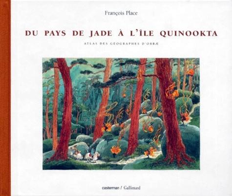 Couverture Atlas des géographes d'Orbae (3 tomes), tome 2 : Du pays de Jade à l'île Quinookta