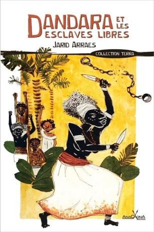 Couverture Dandara et les esclaves libres