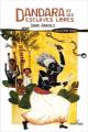Couverture Dandara et les esclaves libres Editions Anacaona 2018