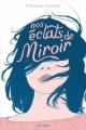 Couverture Nos éclats de miroir Editions Nathan 2019