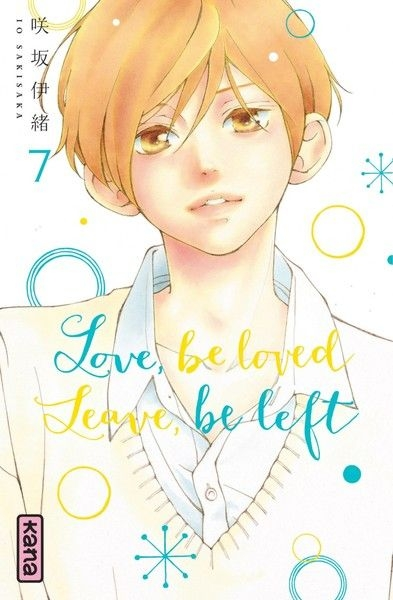 Couverture Love, be loved, Leave, be left, tome 7