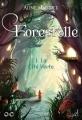 Couverture Forestelle, tome 1 : La Cité Verte Editions Au Loup 2018