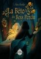 Couverture La Bête du Bois Perdu Editions Magic Mirror 2018