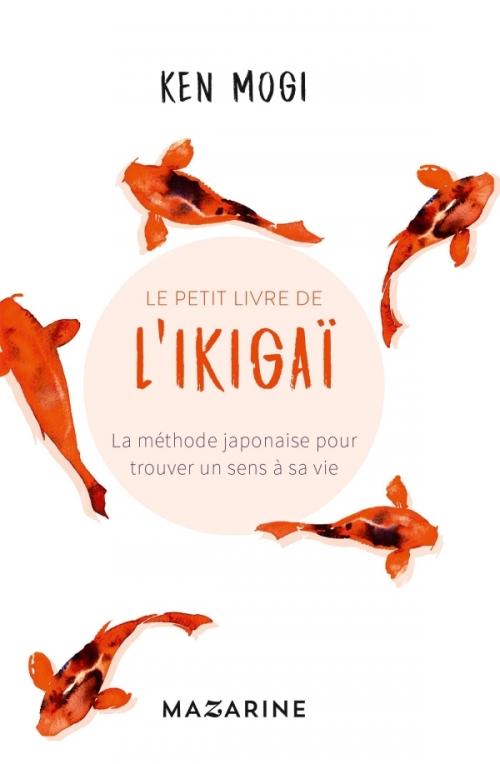 Couverture Le petit livre de l'Ikigaï