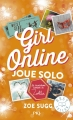 Couverture Girl Online, tome 3 : Joue solo Editions Pocket (Jeunesse - Best seller) 2018