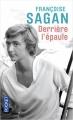 Couverture Derrière l'épaule Editions Pocket 2010