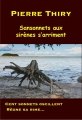 Couverture Sansonnets aux sirènes s'arriment Editions Books on demand 2018