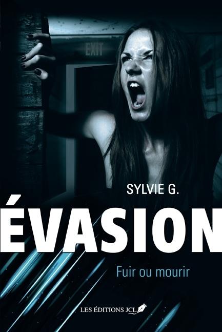 Couverture Évasion, tome 2 : Fuir ou mourir