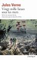 Couverture 20 000 lieues sous les mers / Vingt mille lieues sous les mers Editions Folio  (Classique) 2005