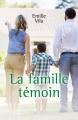 Couverture La famille témoin Editions Librinova 2018