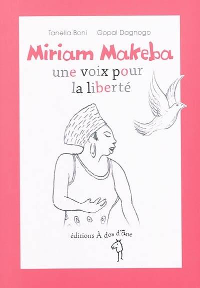 Couverture Miriam Makeba, une voix pour la liberté