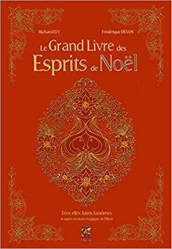 Couverture Le grand livre des esprits de Noël