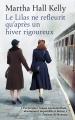 Couverture Le lilas ne refleurit qu'après un hiver rigoureux / Les femmes oubliées Editions France Loisirs 2018