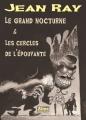 Couverture Le grand nocturne, Les cercles de l'épouvante Editions Alma 2017