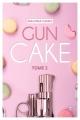 Couverture Gun cake, tome 2 Editions La Condamine 2018