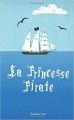 Couverture La Princesse Pirate Editions Autoédité 2018