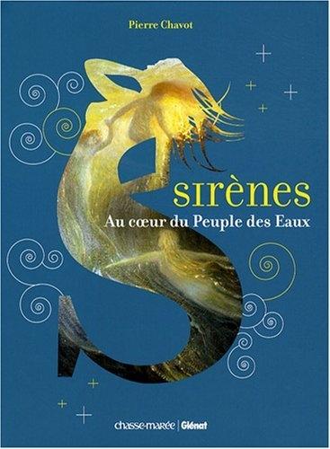Couverture Sirènes : Au coeur du Peuple des Eaux