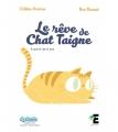 Couverture Le rêve de Chat Taigne Editions Evidence (Farfadet) 2018