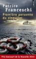 Couverture Première personne du singulier Editions Points (Nouvelles) 2016