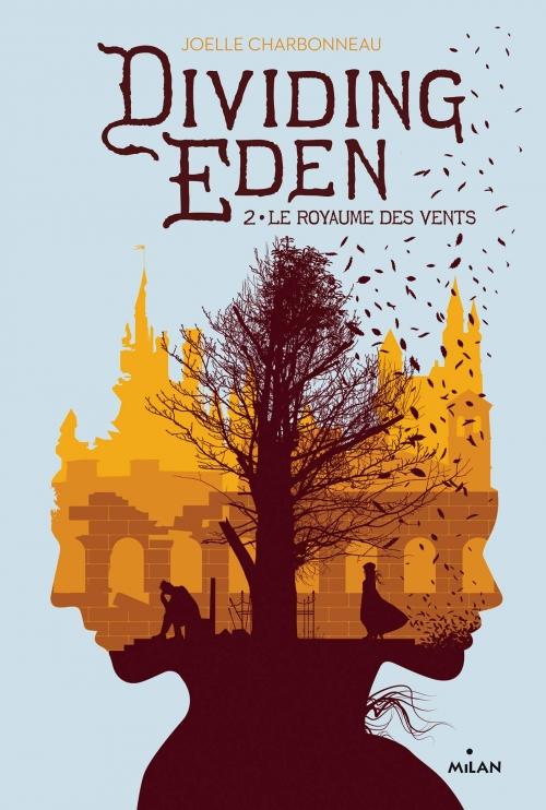 Couverture Dividing eden, tome 2 : Le royaume des vents