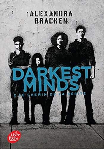 Couverture Les insoumis / Darkest minds, tome 2 : Le chemin de la vérité