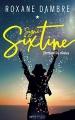Couverture Signé Sixtine, tome 1 : Derrière les étoiles Editions de l'Epée 2018