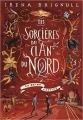Couverture Les sorcières du clan du nord, tome 2 : La reine captive Editions Gallimard  2018