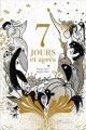 Couverture 7 jours et après Editions Gautier-Languereau (Albums) 2018