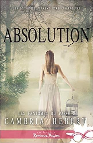 Couverture Les fantômes du passé, tome 2 : Absolution