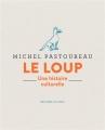 Couverture Le loup : une histoire culturelle Editions Seuil 2018