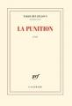 Couverture La punition Editions Gallimard  (Blanche) 2018