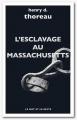 Couverture L'esclavage au Massachusetts Editions Le mot et le reste 2018