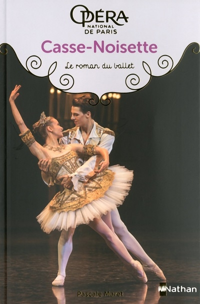 Couverture Casse-Noisette : Le roman du ballet