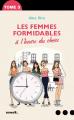 Couverture Les Femmes formidables à l'heure du choix Editions Denoël (Romans français) 2018