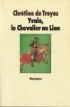 Couverture Yvain, le chevalier au lion / Yvain ou le chevalier au lion / Le chevalier au lion Editions L'École des loisirs (Classiques) 2005