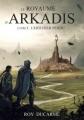 Couverture Le royaume d'Arkadis Editions A Publishing 2018