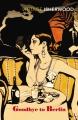 Couverture Adieu à Berlin Editions Vintage (Classics) 1998