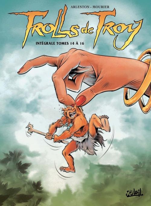 Couverture Trolls de Troy, intégrale, tomes 14 à 16