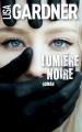 Couverture Lumière noire Editions France Loisirs 2018
