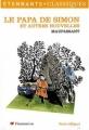 Couverture Le papa de Simon et autres nouvelles Editions Flammarion (GF - Etonnants classiques) 2008