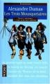 Couverture Les Trois Mousquetaires Editions Pocket (Classiques) 1993