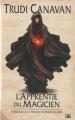 Couverture La trilogie du magicien noir, tome 0 : L'apprentie du magicien Editions Bragelonne 2010
