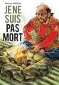 Couverture Je ne suis pas mort, tome 1 Editions Delcourt 2009