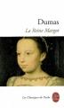 Couverture La reine Margot Editions Le Livre de Poche (Les classiques de poche) 2010