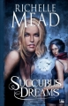 Couverture Georgina Kincaid, tome 3 : Succubus dreams Editions Bragelonne 2009