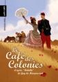 Couverture Le café des colonies Editions Petit à petit 2010